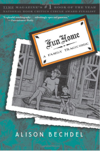 Fun Home - A Family Tragicomic by Alison Bechdel