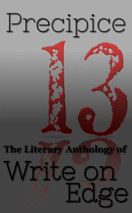 Precipice (The Literary Anthology of Write on Edge)